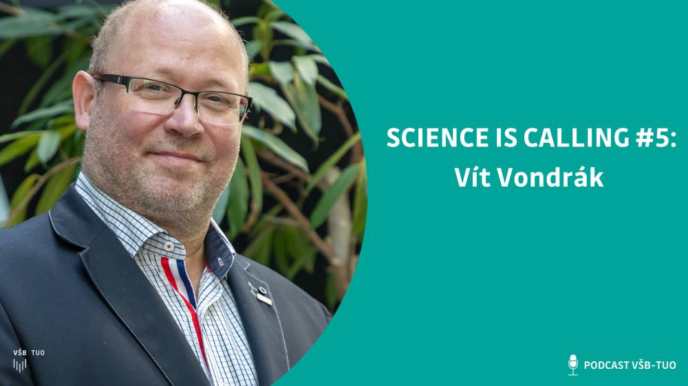 Science is calling #5: Vít Vondrák