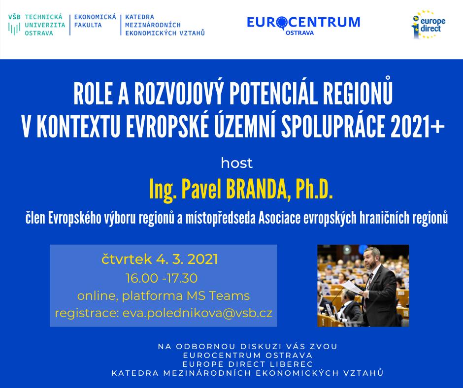 Role a rozvojový potenciál regionů v kontextu evropské územní spolupráce 2021+
