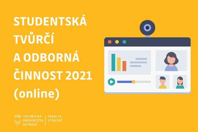 Studentská tvůrčí a odborná činnost (STOČ 2021)