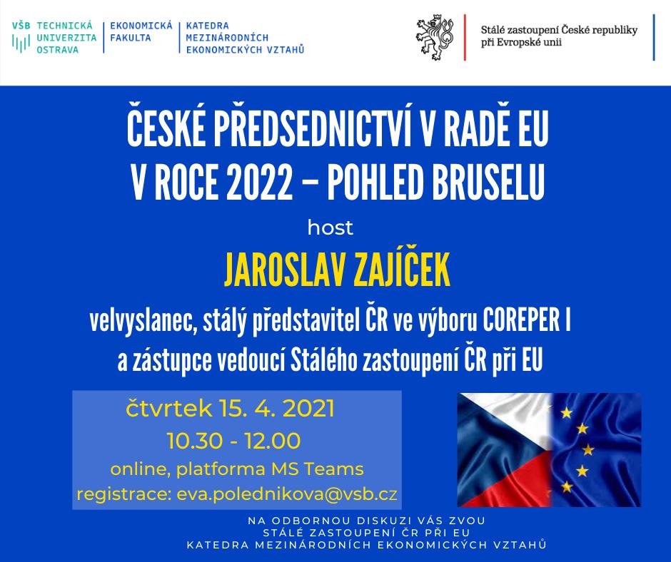 České předsednictví v Radě EU v roce 2022 - pohled Bruselu