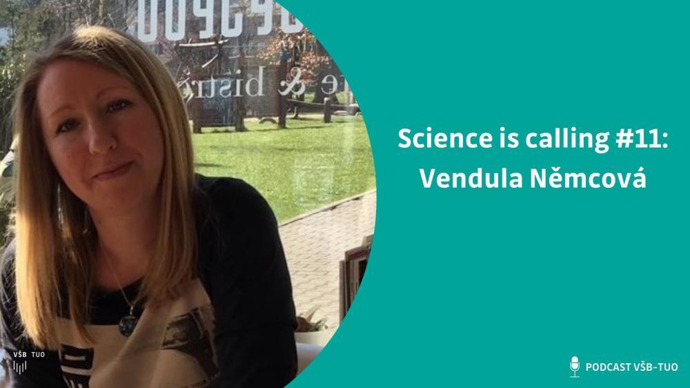 Science is calling #11: Vendula Němcová