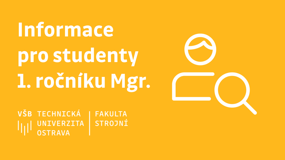 Důležité informace pro studenty 1. ročníku magisterského studia