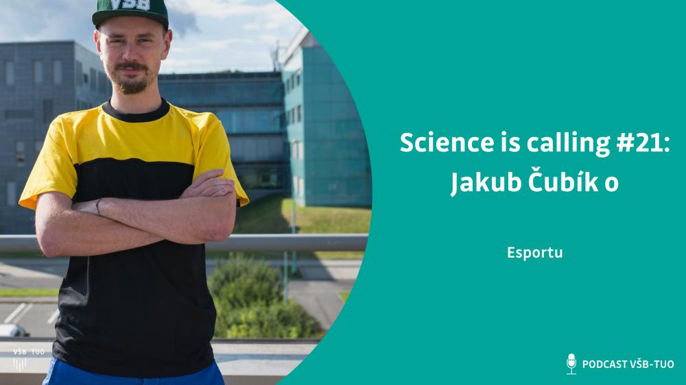 Science is calling #21: Jakub Čubík