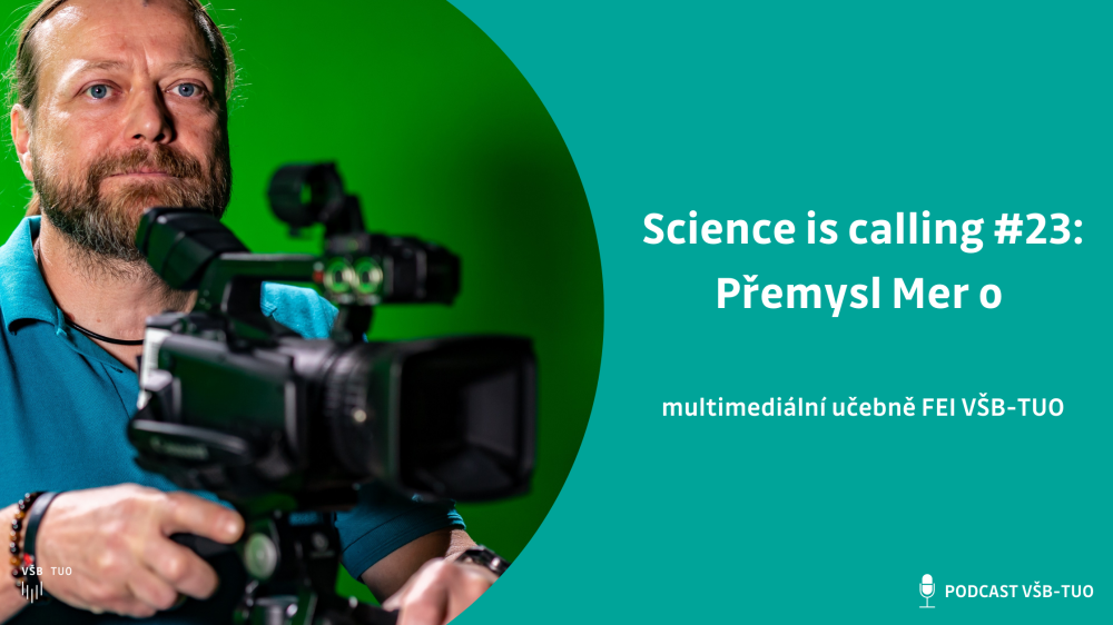 Science is calling #23: Přemysl Mer