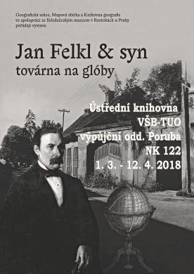 Jan Felkl & syn: továrna na glóby