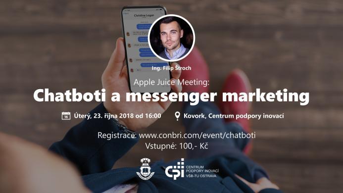 Apple Juice Meeting:  Chatboti a messenger marketing