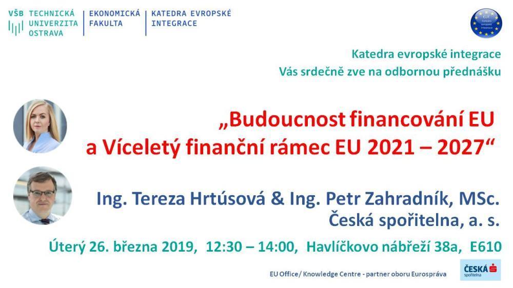 """Pozvánka na odbornou přednášku: """"Budoucnost financování EU  a Víceletý finanční rámec EU 2021 – 2027"""""""