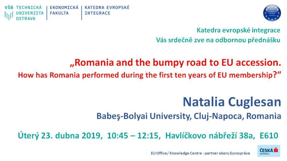"Pozvánka na odbornou přednášku: ""Romania and the bumpy road to EU accession. How has Romania performed during the first ten years of EU membership?"""