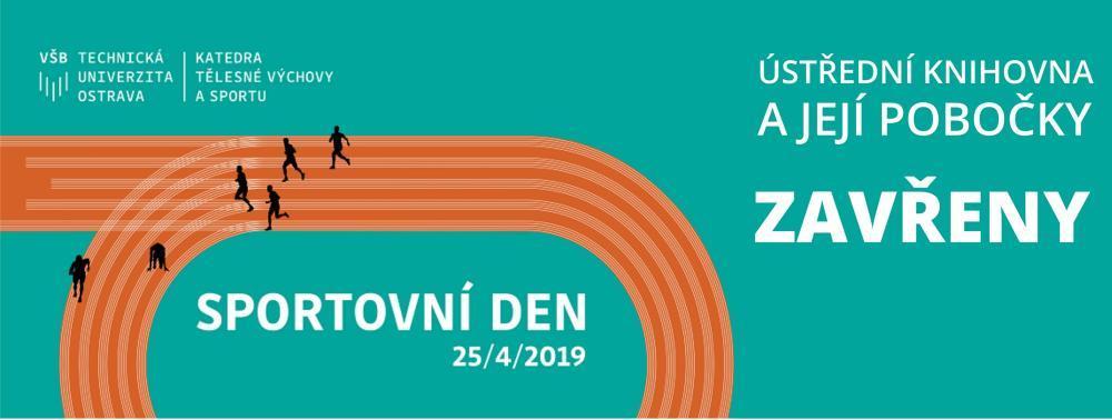 Sportovní den VŠB-TUO a omezení provozu knihovny