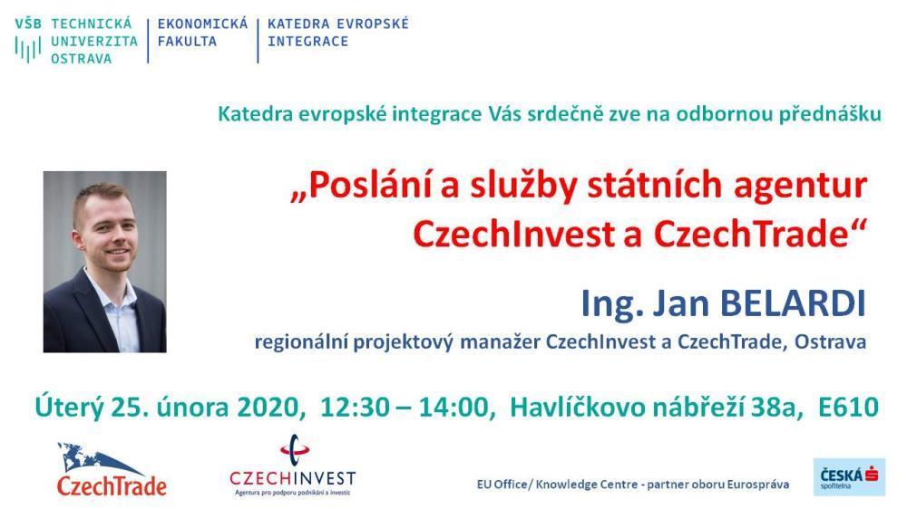 """Pozvánka na odbornou přednášku: """"Poslání a služby státních agentur CzechInvest a CzechTrade"""""""