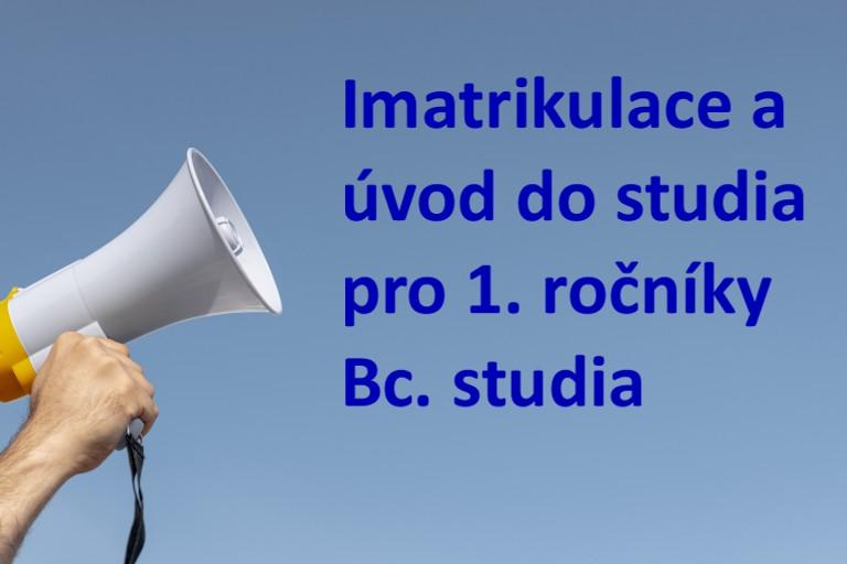 Imatrikulace a úvod do studia pro 1. ročníky Bc. studia na EkF