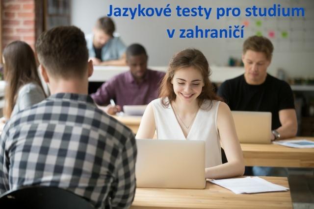 Jazykové testy pro výjezd do zahraničí