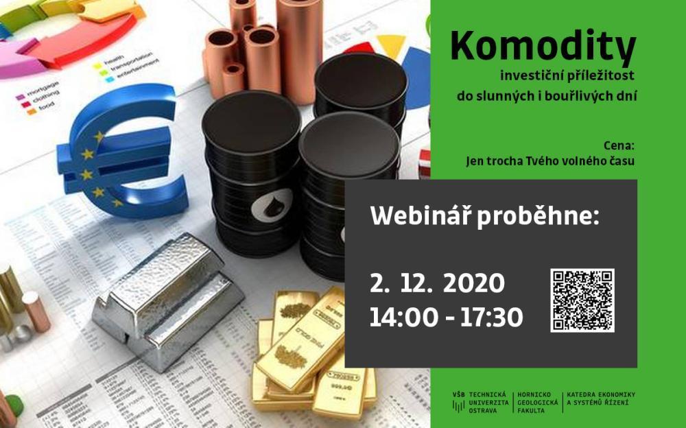 Workshop: Komodity - investiční příležitost do slunných i bouřlivých dní